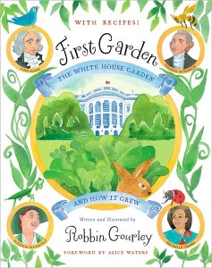 Přebal knihy 'First Garden: The White House Garden and How It Grew'